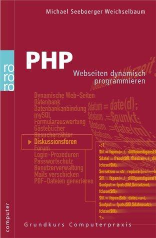 PHP: Webseiten dynamisch programmieren (computer)