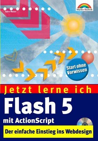Jetzt lerne ich Flash 5 mit Actionscript . Tolle Webseiten