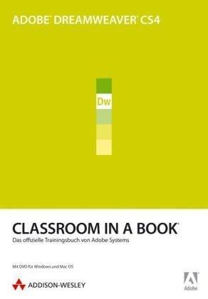 Adobe Dreamweaver CS4 - Classroom in a Book: Das offizielle