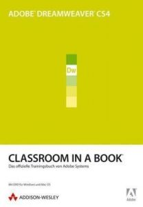 Adobe Dreamweaver CS4 - Classroom in a Book: Das offizielle