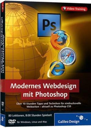 Webdesign mit Photoshop - Webseiten erstellen und gestalten mit