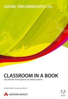 Adobe Dreamweaver CS3 Classroom in a Book: Das offizielle