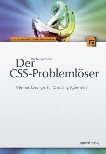 Der CSS-Problemlöser: Über 100 Lösungen für Cascading
