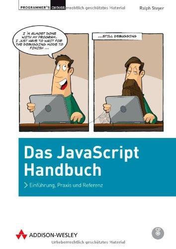 Das JavaScript-Handbuch: Einführung, Praxis und Referenz