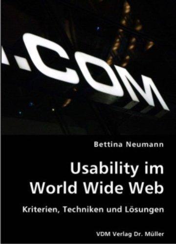 Usability im World Wide Web: Kriterien, Techniken und Lösungen