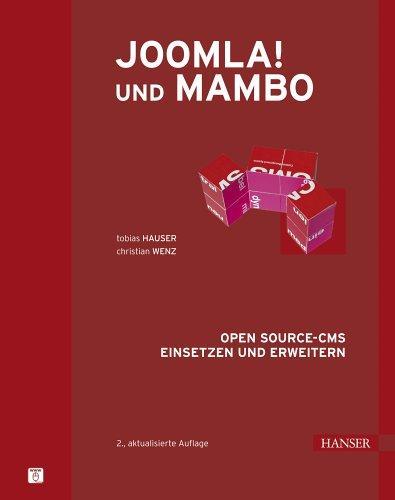 Joomla! und Mambo. Open Source-CMS einsetzen und erweitern