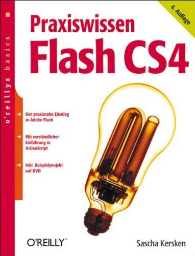 Praxiswissen Flash CS4. oreillys basics.