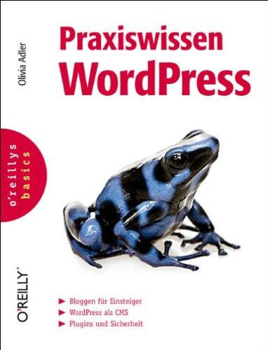Praxiswissen WordPress. oreillys basics.