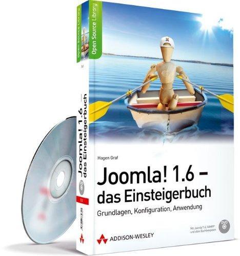 Joomla! 1.6 - das Einsteigerbuch: Grundlagen, Konfiguration,