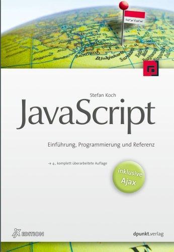 JavaScript - Einführung, Programmierung und Referenz - inkl.