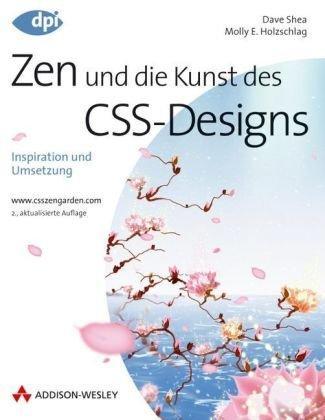 Zen und die Kunst des CSS-Designs: Inspiration und Umsetzung