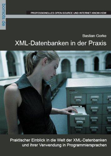 XML-Datenbanken in der Praxis