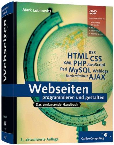 Webseiten programmieren und gestalten: HTML, JavaScript, PHP,