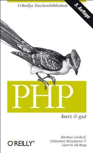 PHP kurz und gut (OReillys Taschenbibliothek): Mit