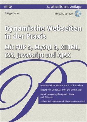 Dynamische Webseiten in der Praxis: PHP, MySQL, CSS,