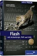 Flash mit ActionScript, PHP und XML: Aktuell zu ActionScript 2