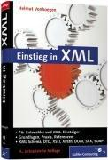 Einstieg in XML: Aktuelle Standards: XML Schema, XSL, XLink