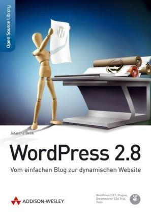 Wordpress 2.8: Vom einfachen Blog zur dynamischen Website