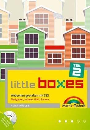 Little Boxes, Teil 2. Webseiten gestalten mit CSS. Navigation,
