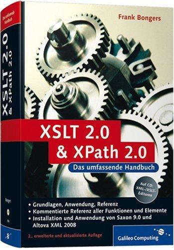 XSLT 2.0 und XPath 2.0: 2. Auflage (Galileo Computing)