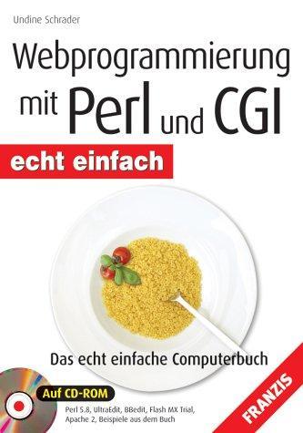 Webprogrammierung mit Perl und CGI. echt einfach. Mit CD-ROM.