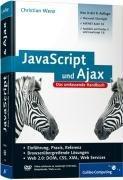 JavaScript & AJAX: Das umfassende Handbuch [Ed.: 8.,