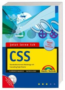 Jetzt lerne ich CSS. Standardkonformes Webdesign mit Cascading