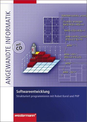 Softwareentwicklung. Schülerbuch: Strukturiert programmieren -