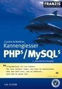 PHP 5 / MySQL 5. Studienausgabe