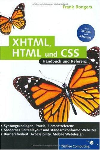 XHTML, HTML und CSS - Handbuch und Referenz, mit CD