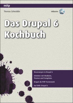 Das Drupal 6 Praxisbuch: Neuerungen in Drupal 6, Arbeiten mit