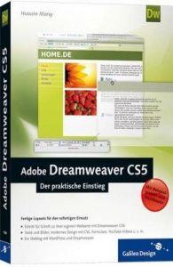 Adobe Dreamweaver CS5: Der praktische Einstieg (Galileo Design)