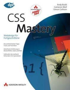 CSS Mastery: Webdesign für Fortgeschrittene - Studentenausgabe
