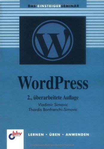 WordPress: Das Einsteigerseminar