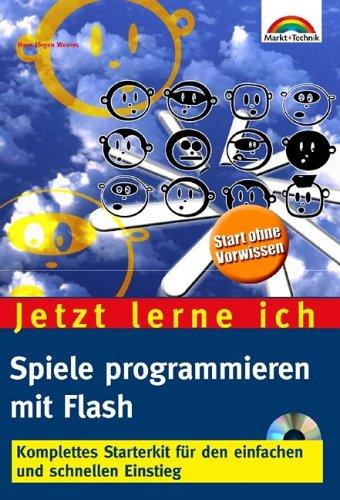 Jetzt lerne ich Spiele programmieren mit Flash . Komplettes
