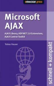 Microsoft Ajax. Ajax Library, ASP.NET 2.0 Extensions, Ajax