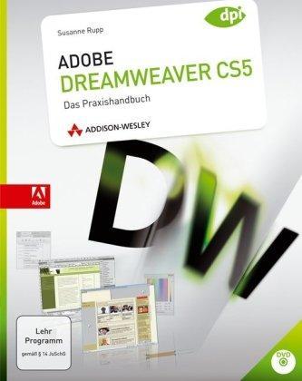 Adobe Dreamweaver CS5: Das Praxishandbuch