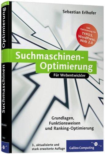 Suchmaschinen-Optimierung: Grundlagen, Funktionsweisen und