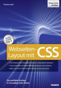 Webseiten-Layout mit CSS - Der perfekte Einstieg in Cascading
