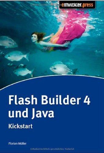 Flash Builder 4 & Java: Kickstart
