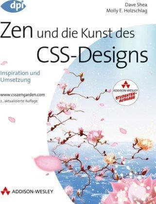 Zen und die Kunst des CSS-Designs - Studentenausgabe: