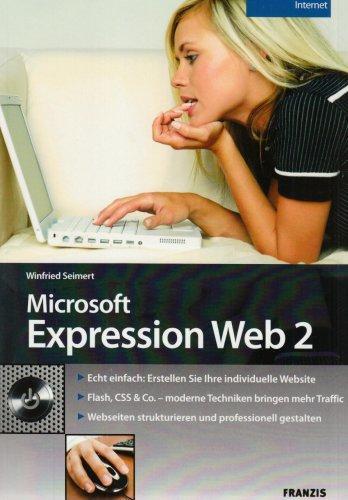 Microsoft Expression Web 2: Echt einfach: Erstellen Sie Ihre