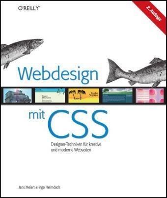 Webdesign mit CSS: Designer-Techniken für kreative und moderne
