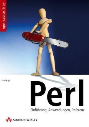 Perl: Einführung, Anwendung, Referenz