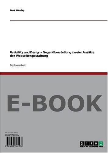 Usability und Design - Gegenüberstellung zweier Ansätze der