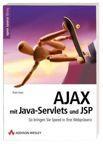 AJAX  mit Java-Servlets und JSP. So bringen Sie Speed in Ihre