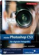 Adobe Photoshop CS3 für digitale Fotografie. Das