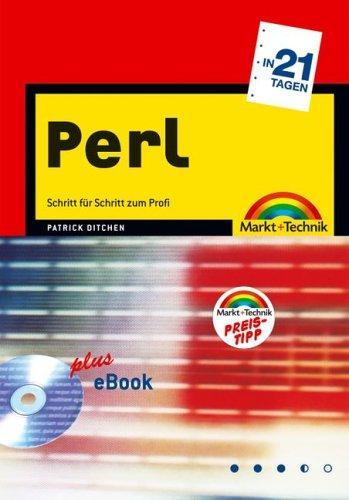 Perl in 21 Tagen. Schritt für Schritt zum Profi