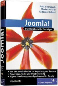 Joomla!: Content-Management-Systeme einrichten und einsetzen.