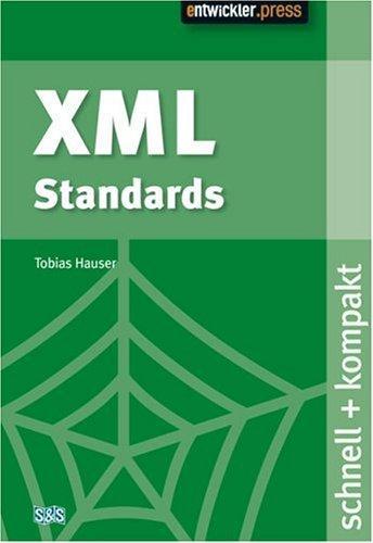 XML Standards. schnell + kompakt